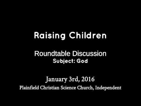 January 3rd, 2016 Roundtable Discussion - Raising Children