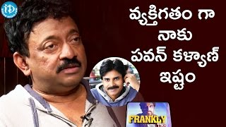 As A Human Being I Love Pawan Kalyan - RGV || Frankly With TNR || Talking Movies with iDream