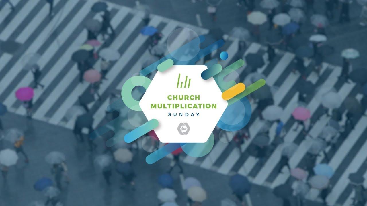 Church Multiplication Sunday 2019 - The Wesleyan Church