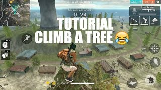 TUTORIAL NAIK DAN TURUN POHON - FREE FIRE Battlegrounds Indonesia