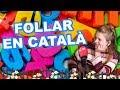 Follar en català