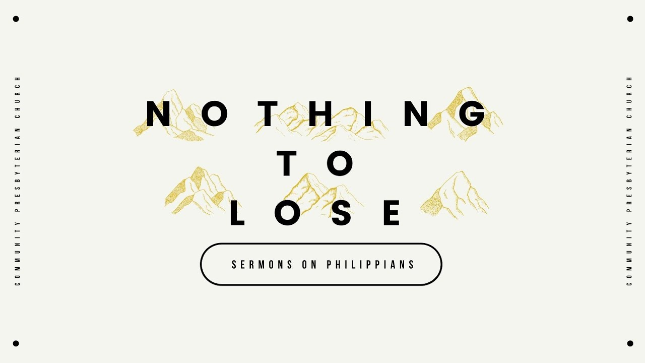 Nothing to Lose: A Life Worthy of the Gospel