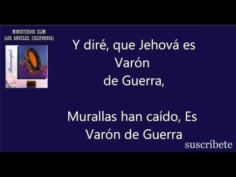 Jehová es Varón de Guerra - Ministerio Elim