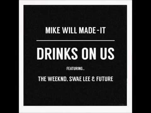 Drinks On Us Lyrics [Remix] - The Weeknd feat. Swae Lee & Future