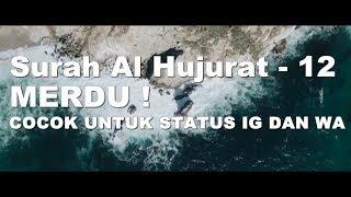 Download lagu Surah Al Hujurat ayat 12 MERDU Omar Hisham Al Arabi MP3