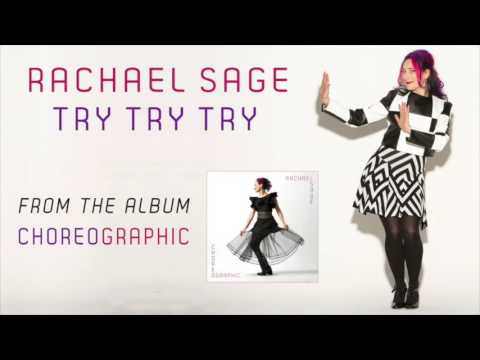 """Rachael Sage """"Try Try Try"""" [Official Audio]"""
