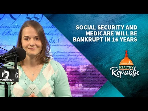 Social Security and Medicare Will Be Bankrupt In 16 Years  |  Katie Petrick