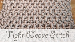 Super Chunky Crochet: The Tight Weave Stitch (blankets, scarves & cushions)