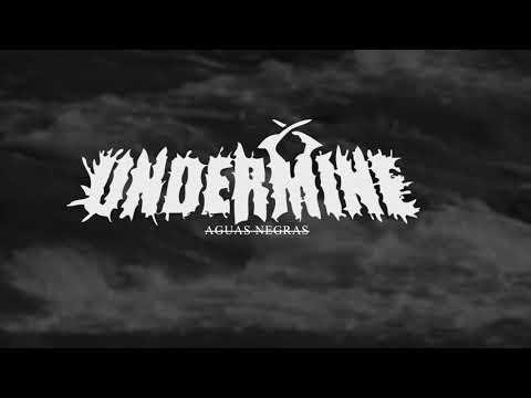 UNDERMINE - Aguas Negras (vivo)
