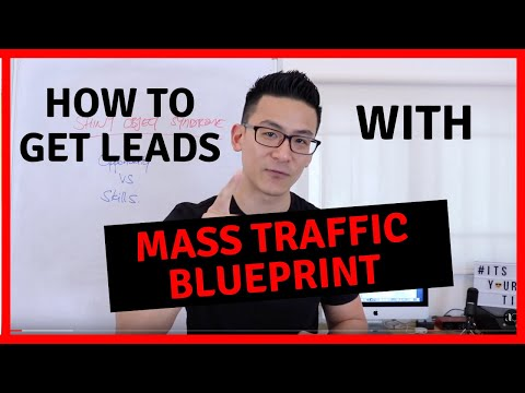 Mass Traffic Blueprint – How To Get Leads For Affiliate Marketing
