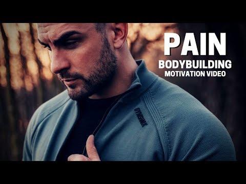 Bodybuilding Motivation Video - PAIN | 2019