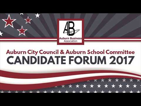 2017 City of Auburn Maine City Council & School Committee Candidate Forum