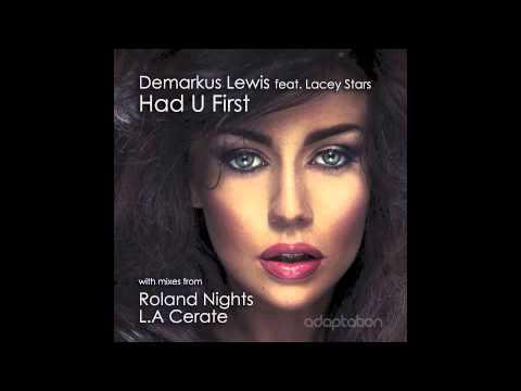AM050 Demarkus Lewis feat. Lacey Stars - Had U First (Roland Nights Remix)