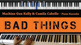 machine gun kelly camila cabello bad things piano karaoke sing along cover with lyrics