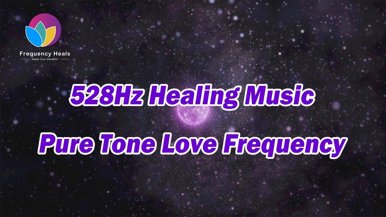 528Hz Healing Music | Pure Tone Love Frequency丨Repair DNA 丨 Stimulate Body Regeneration
