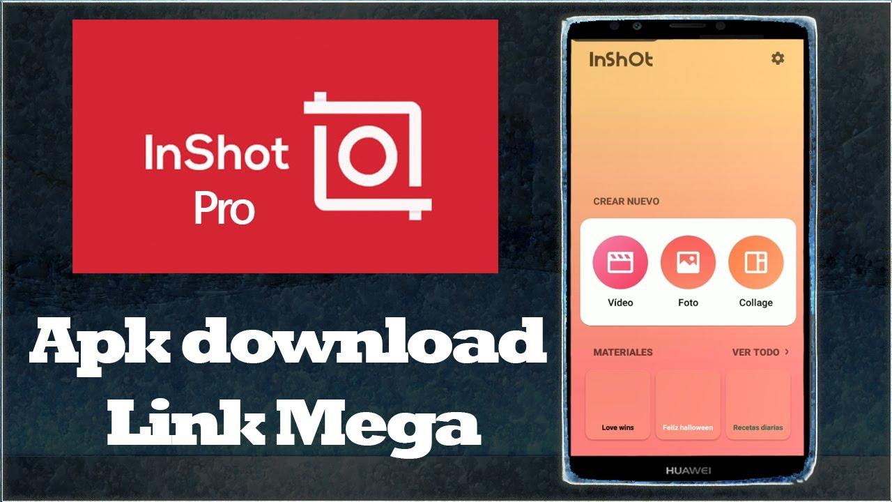 InShOt PRO APK DOWNLOAD 2020 LINK MEGA - YouTube