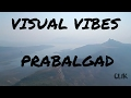PRABALGAD TREK VISUAL VIBES