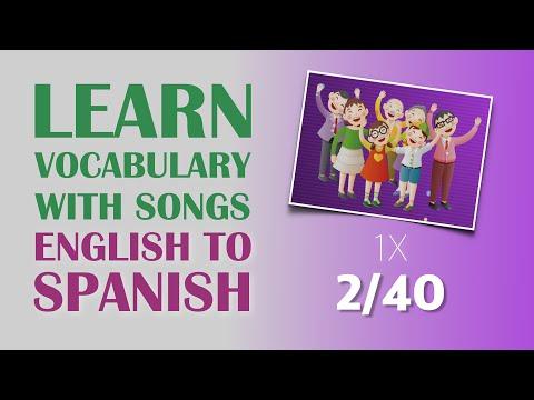 Learn Spanish vocabulary with songs (2/40), ¡Aprenda palabras en Ingles a través de canciones