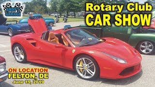 Rotary Club Car Show - Felton DE (Andy's Garage: Episode - 83)