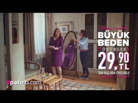 Patırtı.com Büyük Beden TV Reklamı - Ocak 2018