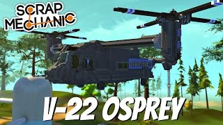 scrap mechanic gameplay ep 52 v 22 osprey viewer creation