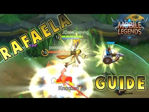 Mobile Legends How To Play RAFAELA? - Skills, Builds, Tips & Guide!