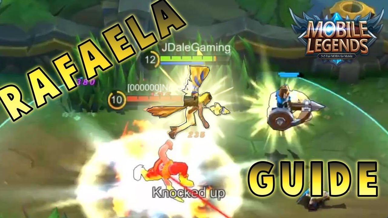 Mobile Legends How To Play RAFAELA Skills Builds Tips