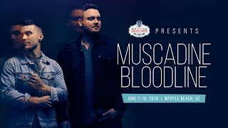 CCMF Presents - Muscadine Bloodline @ CCMF 2018
