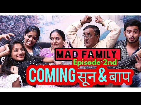 Mad Family Webseries / Episode #2 / Coming सून & बाप / Ashishpujari