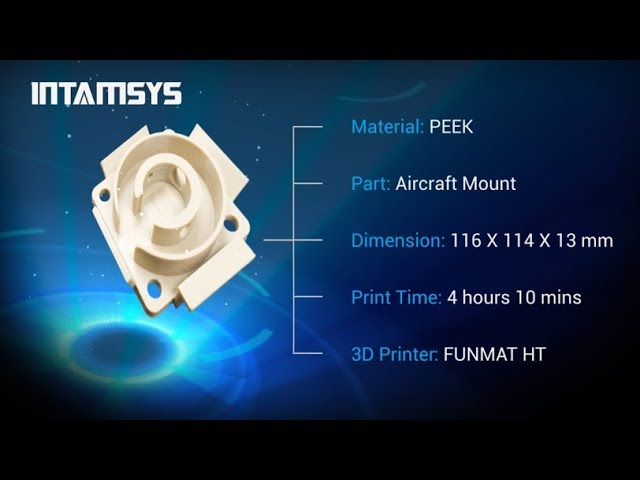 INTAMSYS 3D Printing - PEEK