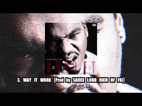 """Zuse """"WAY IT WORK"""" [Prod by Sauce Lord Rich of FKi]"""