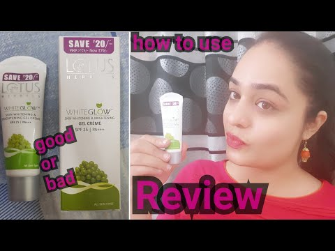 LOTUS White Glow Skin whitening and brightening Gel Creme Review / Lotus White Glow Day cream