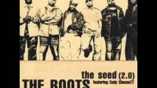 The Roots ft. Cody ChesnuTT - The Seed (2.0) + Lyrics