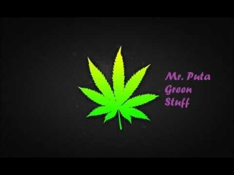 Клип Mr. Puta - Green Stuff