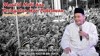 Download Video Habib Luthfi - Maulid Nabi dan Peringatan Hari Pahlawan di Boyolali 19 November 2018 MP3 3GP MP4