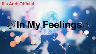 Kidz Bop-In My Feelings (Cover By Andi)
