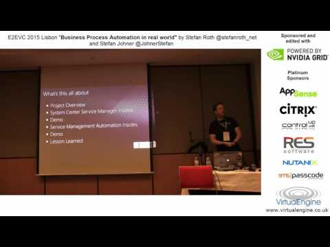 Business Process Automation in real world E2EVC Lisbon 2015