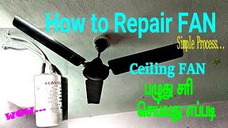 How to repair fan .. Service Ceiling Fan Problem at home | How To Repalce the Capacitor in tamil
