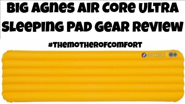 Big Agnes Air Core Ultra Sleeping Pad Gear Review - YouTube 0098fc71ec42