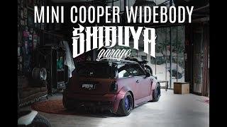 MINI COOPER WIDEBODY EP.2 | SHIBUYA GARAGE