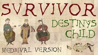 SURVIVOR | Medieval Bardcore Version | Beedle the Bardcore vs Destiny's Child