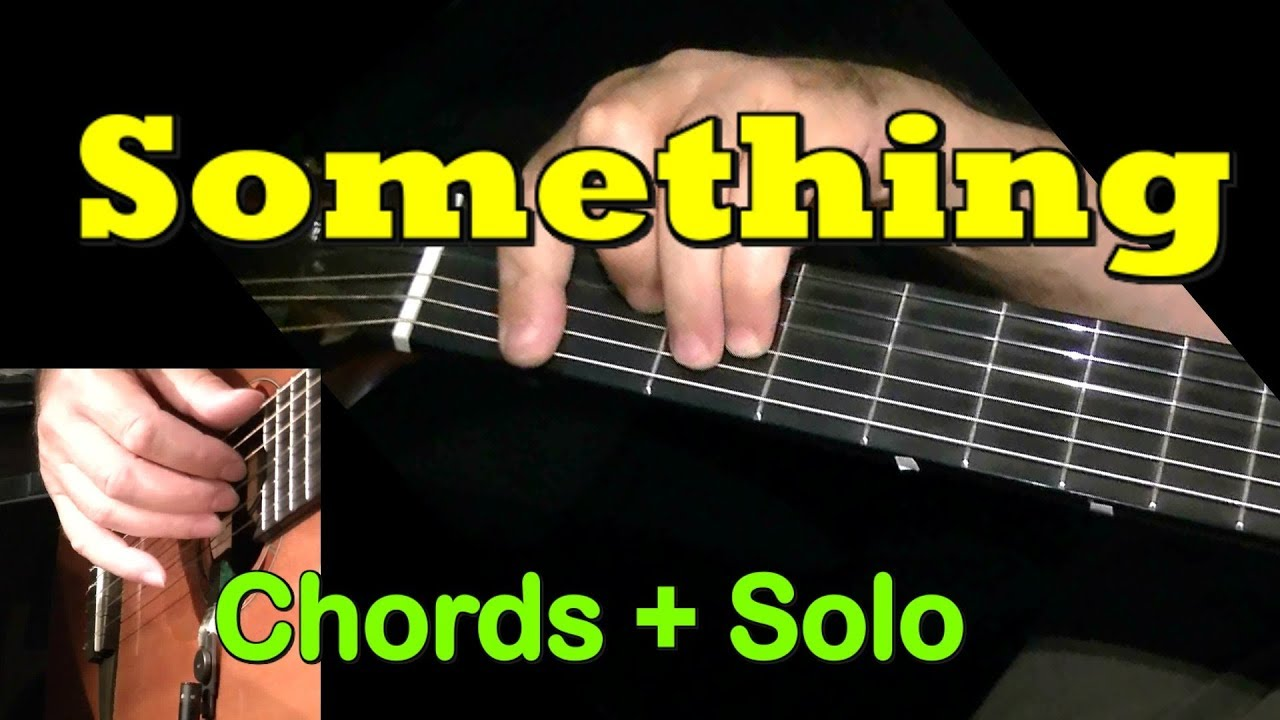 Something The Beatles Guitar Chordssolo Tab By Guitarnick