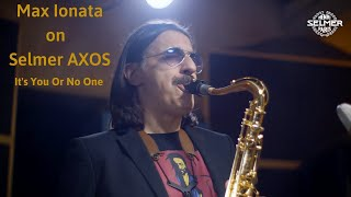 """It's you or no one"" Max Ionata on Selmer Axos Tenor"