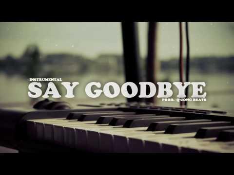 Say Goodbye - Hip Hop R B Rap Beat  - Emotional Sad Acustic Guitar Instrumental 2016