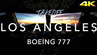 TakeOff Los Angeles | B777 CockpitView 4K