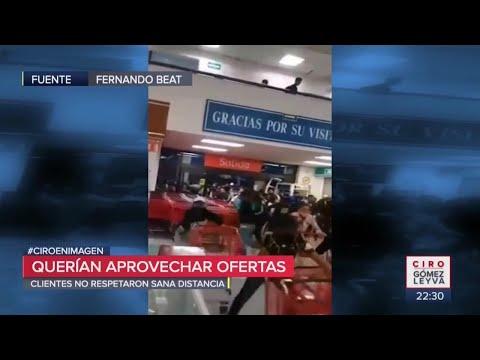 A empujones entran a supermercado por ofertas | Noticias con Ciro Gómez Leyva
