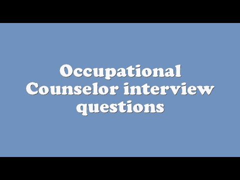 Occupational Counselor interview questions