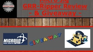 Micro Jig Grr-ripper Review + Giveaway