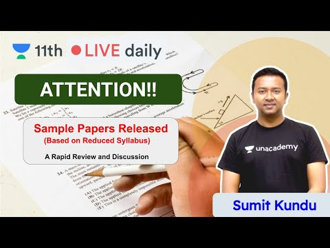 CBSE Class 11   Rapid Review On 2021 Sample Papers   Unacademy Class 11 U0026 12   Sumit Sir
