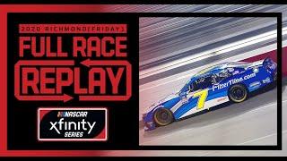 Go Bowling 250 from Richmond Raceway | NASCAR Xfinity Series Full Race Replay (Friday)